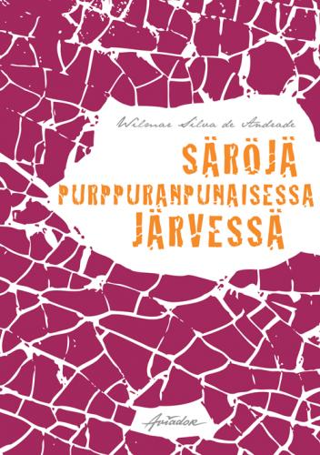 Säröjä purppuranpunaisessa järvessä book cover design